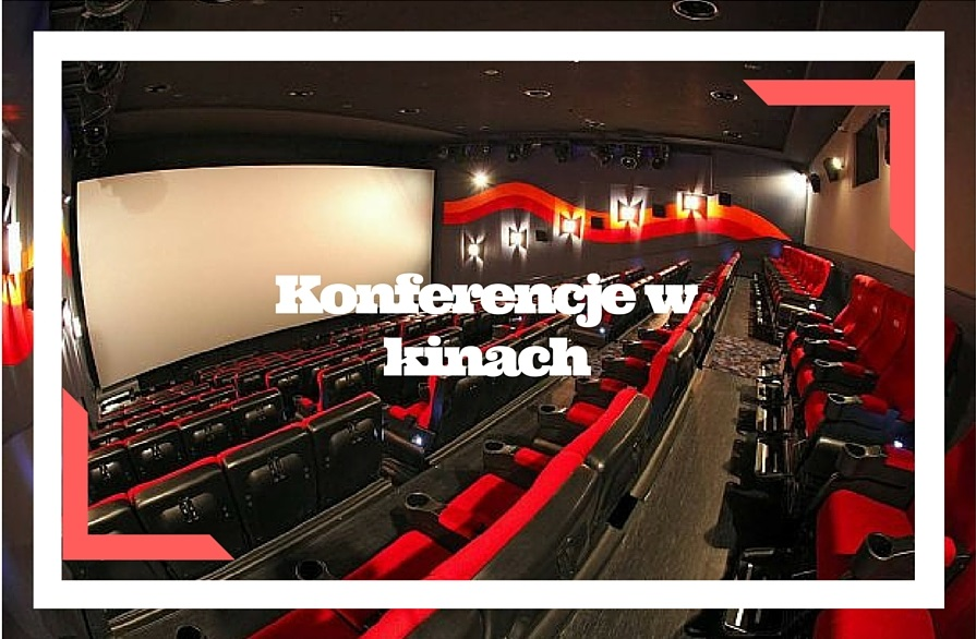 Konferencje w kinach