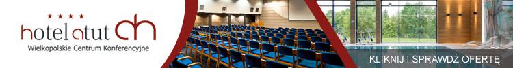 Hotel Atut****  Wielkopolskie Centrum Konferencyjne